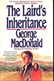 The Laird's Inheritance (MacDonald / Phillips series) (0871239035) by MacDonald, George