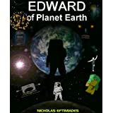 Edward of Planet Earthby Nicholas Eftimiades