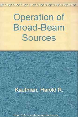 Operation of Broad-Beam Sources