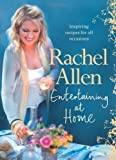 Rachel Allen Entertaining at Home by Allen, Rachel (2010)