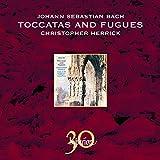 Bach: Organ Toccatas & Fugues