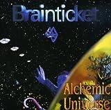Alchemic Universe by Brainticket (2009-06-02)