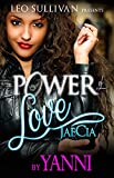 img - for The Power Of Love: JaeCia's Story book / textbook / text book
