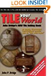 Tile Your World: John Bridge's New Ti...