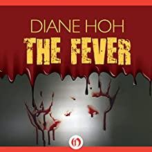 Fever Audiobook by Diane Hoh Narrated by Karyn O'Bryant