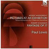 Mussorgsky: Pictures at an Exhibition; Schumann: Fantasie Op.17