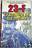 img - for 23-F: la conjura de los necios book / textbook / text book