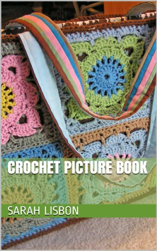 Free Kindle Book : Crochet Picture Book