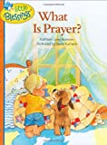 What Is Prayer? (Little Blessings)