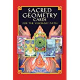 Sacred Geometry Cards For The Visionary Pathby Francene Hartley