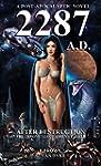 2287 A.D. - After Destruction: A POST...