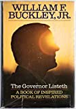 The governor listeth;: A book of inspired political revelations (042502024X) by Buckley, William F