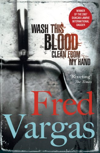 Wash This Blood Clean from My Hand (Commissaire Adamsberg, #6)