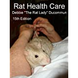 Rat Health Care ~ Debbie Ducommun