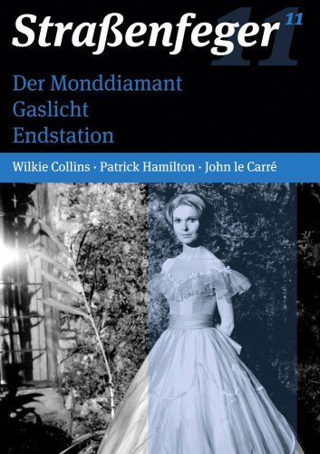 Straßenfeger 11 : Der Monddiamant / Gaslicht / Endstation [4 DVDs]