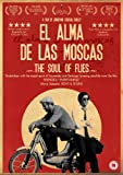 El Alma De Las Moscas (The Soul Of Flies) [DVD]
