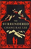 The Surrendered (1408702398) by Chang-rae Lee