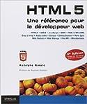 HTML 5 : Une r�f�rence pour le d�velo...