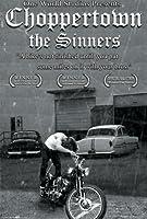 Choppertown: the Sinners