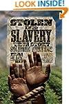 Stolen into Slavery: The True Story o...