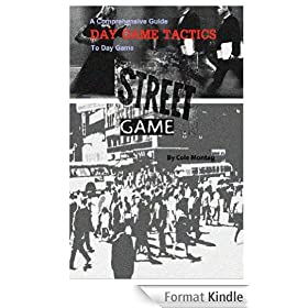 Street Game: Day Game Tactics (English Edition)