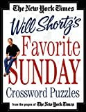 The New York Times Will Shortzs Favorite Sunday Crossword Puzzles: From the Pages of The New York Times