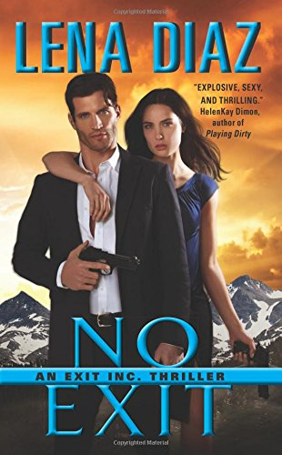 No Exit: An EXIT Inc. Thriller (EXIT Inc. Thrillers)