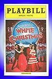 Irving Berlin's White Christmas, Broadway Playbill + James Clow, Melissa Errico, Mara Davi, Tony Yazbeck, Remy Auberjonois