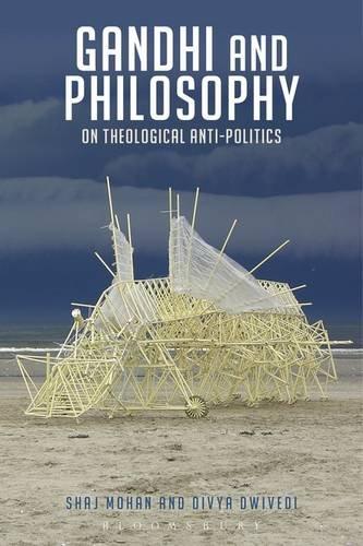 Gandhi and Philosophy: On Theological Anti-Politics image
