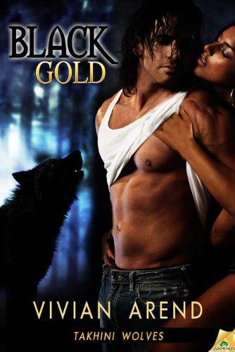 Black Gold: Takhini Wolves, Book 1