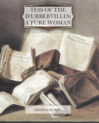 Tess of the d?Urbervilles: A Pure Woman