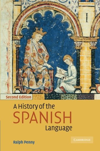 A History of the Spanish Language (2nd ed)