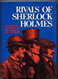 Rivals of Sherlock Holmes: Forty Stories of Crime and Detection from Original Illustrated Magazines