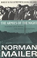 The Armies of the Night: History as a Novel / the Novel as History