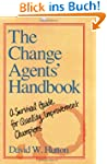 The Change Agents' Handbook: A Surviv...