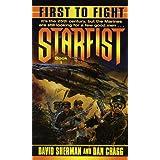 First to Fight (Starfist, Book 1) ~ David Sherman