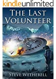 The Last Volunteer (The Doomsayer Journeys Book 1) (English Edition)