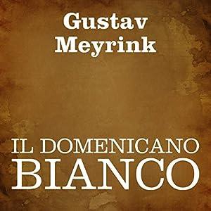 Il domenicano bianco [The White Dominican] Audiobook