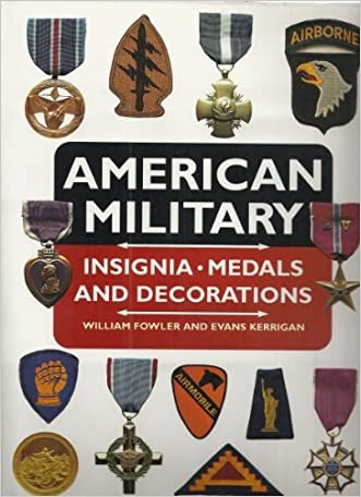 American Military Insignia, Medals, and Decorations