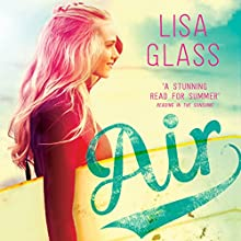 Air: Blue, Book 2 Audiobook by Lisa Glass Narrated by Katie Lyons