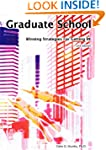 Graduate School: Winning Strategies f...