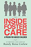 Inside Foster Care: A Prison for Abused Children