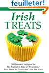 IRISH TREATS - 30 Dessert Recipes for...