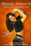 Amira's Bellydance 101 Belly Dancing Basics For Beginners