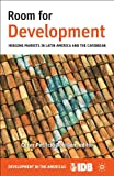 img - for Room for Development (Development in the Americas) book / textbook / text book