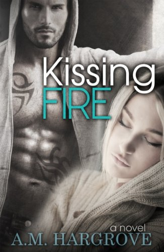 Kissing Fire (Edge Series) by A.M. Hargrove