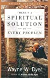 Theres a Spiritual Solution to Every Problem