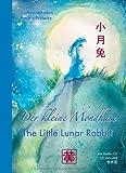 Der kleine Mondhase: The Little Lunar Rabbit