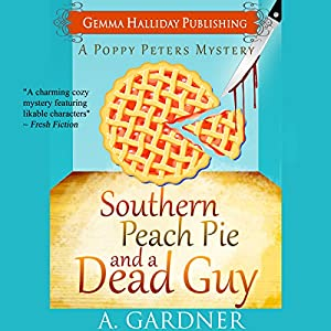 Southern Peach Pie and a Dead Guy Audiobook