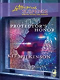 Protectors Honor (Love Inspired Suspense)